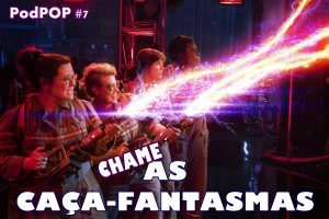 as caça-fantasmas