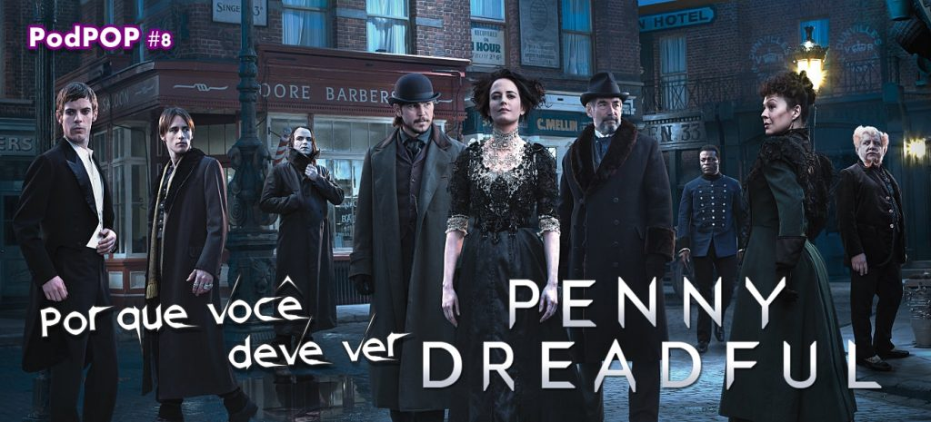 Pennny Dreadful série de TV Netflix HBO