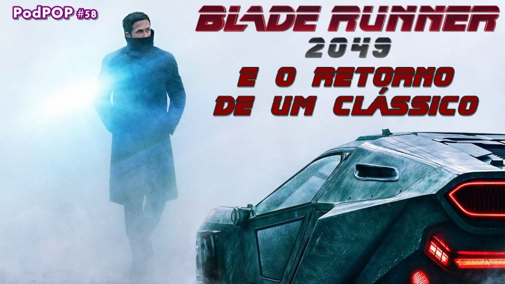 Blade Runner 2049, Harrison Dor, Ryan Gosling, cinema estreia clássico do cinema ficção científica ridley scott Denis Villeneuve